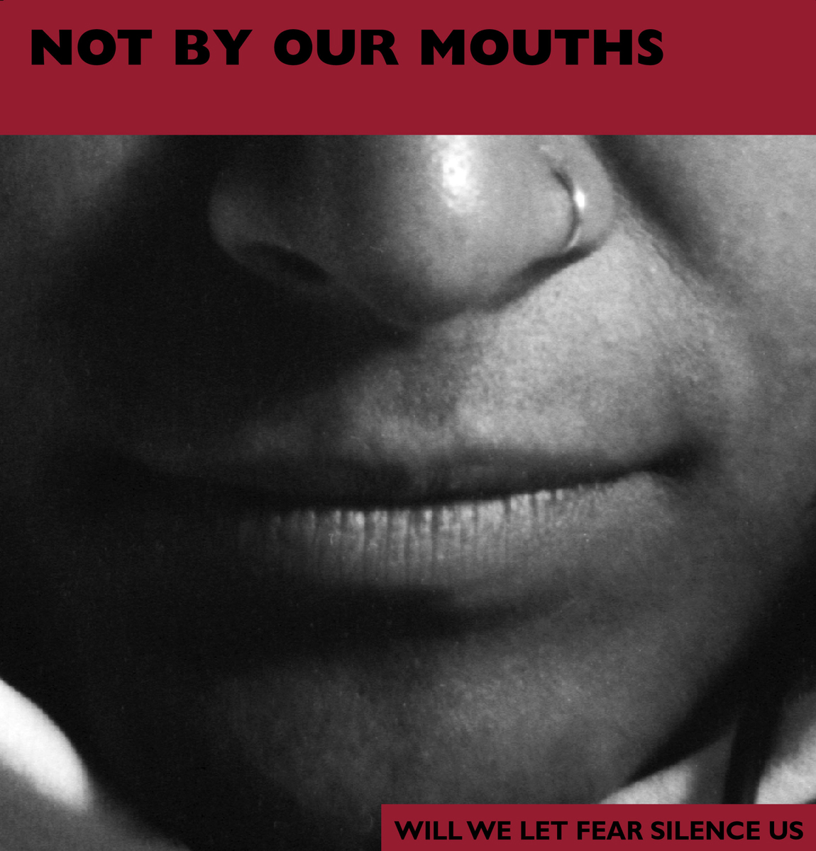 Not by Our Mouths